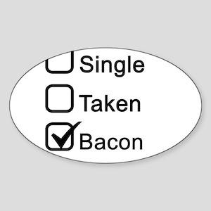 Single, Taken, Bacon Sticker