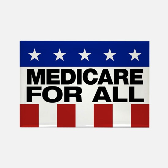 Medicare For All Rectangle Magnet Magnets