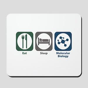 Eat Sleep Molecular Biology Mousepad