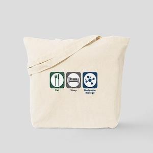 Eat Sleep Molecular Biology Tote Bag