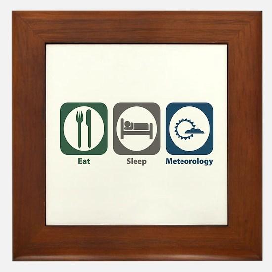Eat Sleep Meteorology Framed Tile