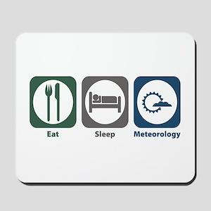 Eat Sleep Meteorology Mousepad