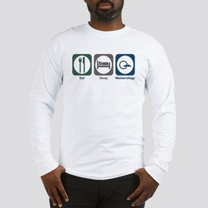 Eat Sleep Meteorology Long Sleeve T-Shirt