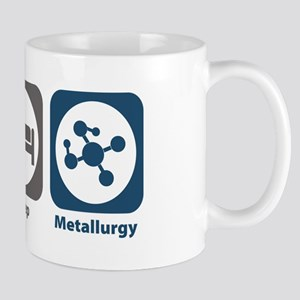 Eat Sleep Metallurgy Mug