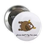 """tip the cow 2.25"""" Button"""