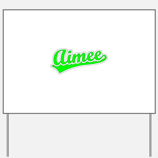 Retro Aimee (Green) Yard Sign