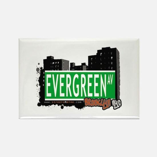 Evergreen Av, BROOKLYN, NYC Rectangle Magnet