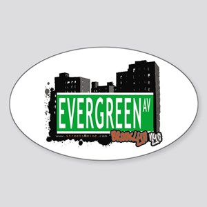 Evergreen Av, BROOKLYN, NYC Oval Sticker