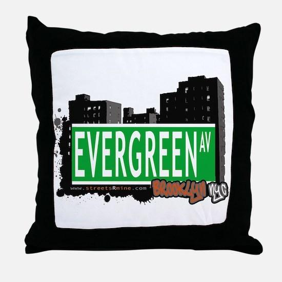 Evergreen Av, BROOKLYN, NYC Throw Pillow