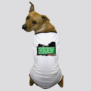Evergreen Av, BROOKLYN, NYC Dog T-Shirt