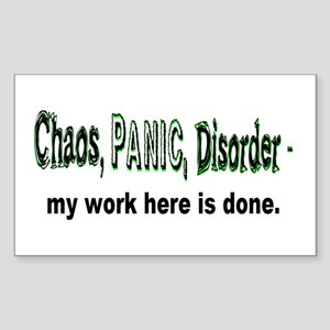 Chaos, Panic, Disorder... Rectangle Sticker