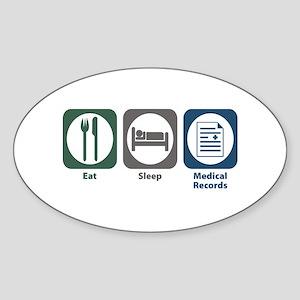Eat Sleep Medical Records Oval Sticker
