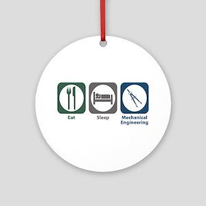 Eat Sleep Mechanical Engineering Ornament (Round)