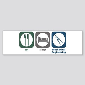 Eat Sleep Mechanical Engineering Bumper Sticker