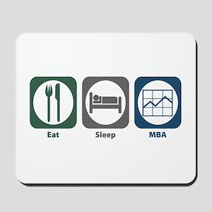 Eat Sleep MBA Mousepad