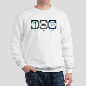Eat Sleep MBA Sweatshirt