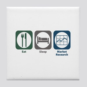 Eat Sleep Market Research Tile Coaster