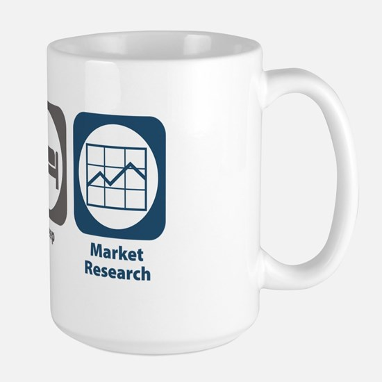 Eat Sleep Market Research Large Mug
