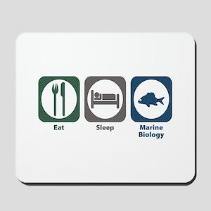 Eat Sleep Marine Biology Mousepad