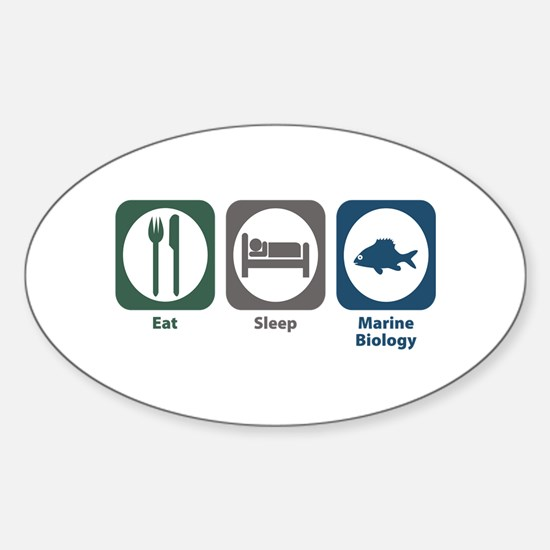 Eat Sleep Marine Biology Oval Decal
