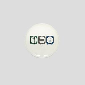 Eat Sleep Mandolin Mini Button