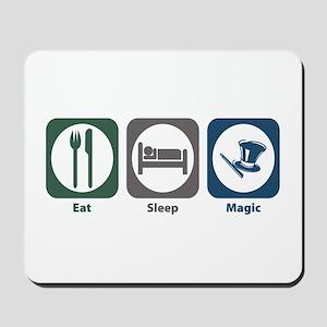 Eat Sleep Magic Mousepad