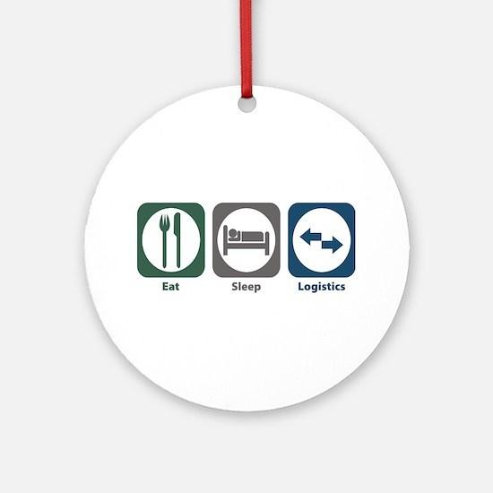 Eat Sleep Logistics Ornament (Round)