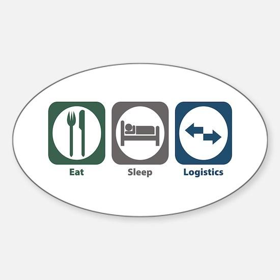 Eat Sleep Logistics Oval Decal