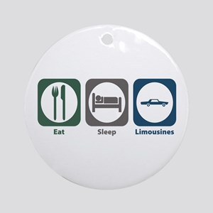 Eat Sleep Limousines Ornament (Round)