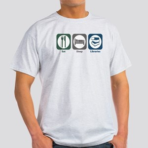Eat Sleep Libraries Light T-Shirt