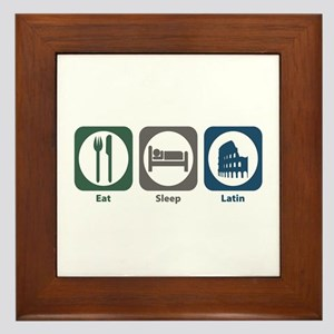 Eat Sleep Latin Framed Tile
