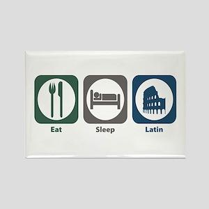 Eat Sleep Latin Rectangle Magnet