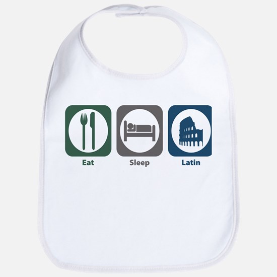 Eat Sleep Latin Bib