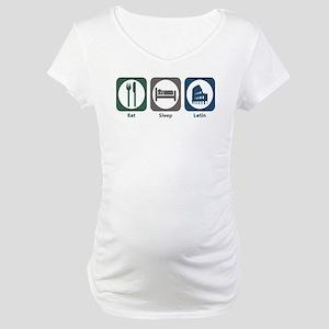 Eat Sleep Latin Maternity T-Shirt