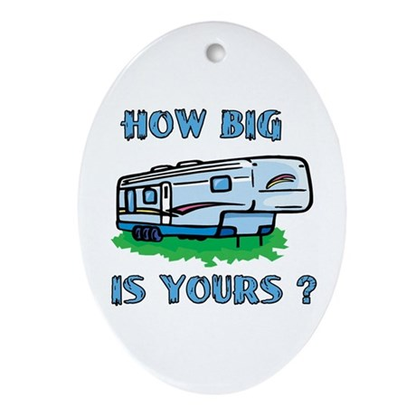 How big is yours? Oval Ornament