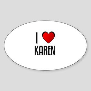 I LOVE KAREN Oval Sticker