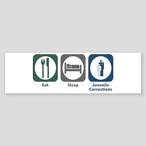 Eat Sleep Juvenile Corrections Bumper Sticker