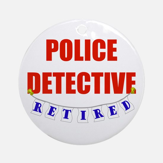 Retired Police Detective Ornament (Round)
