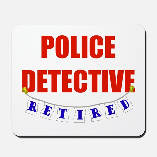 Retired Police Detective Mousepad