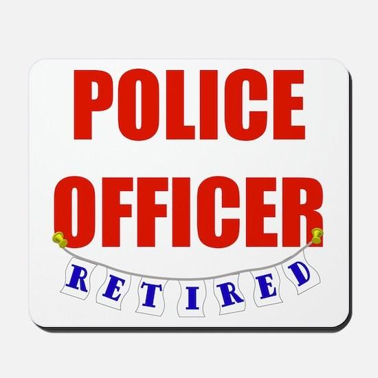 Retired Police Officer Mousepad