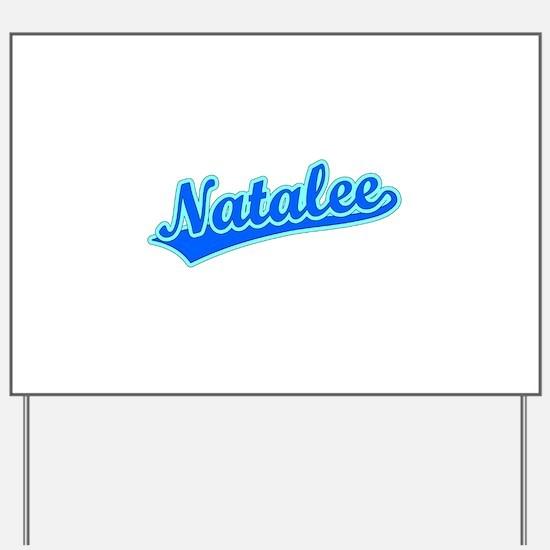 Retro Natalee (Blue) Yard Sign