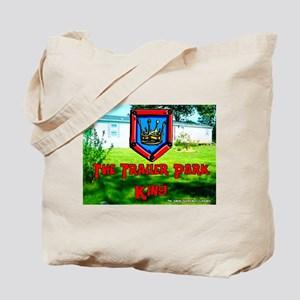 The Trailer Park King Tote Bag