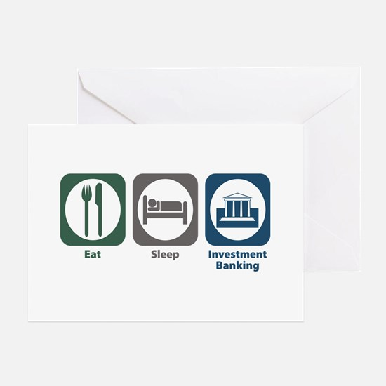 Eat Sleep Investment Banking Greeting Card