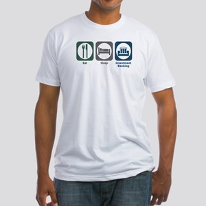 Eat Sleep Investment Banking Fitted T-Shirt