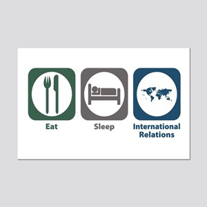 Eat Sleep International Relations Mini Poster Prin
