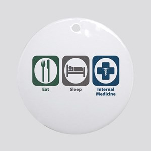 Eat Sleep Internal Medicine Ornament (Round)