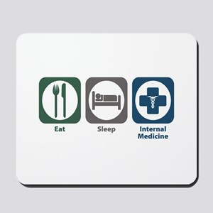 Eat Sleep Internal Medicine Mousepad