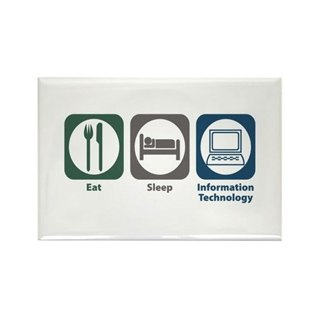 Eat Sleep Information Technology Rectangle Magnet