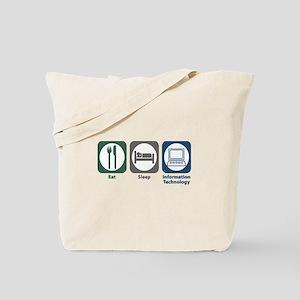 Eat Sleep Information Technology Tote Bag