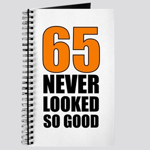 65 Never Looked So Good Journal